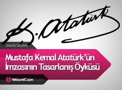 Atatürk'ün İmzasının Tasarım Süreci