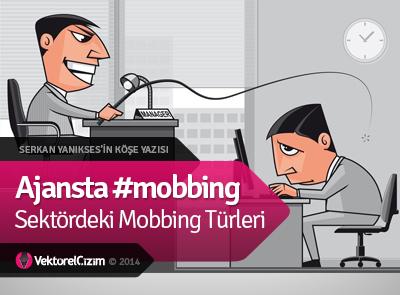 Ajansta #mobbing