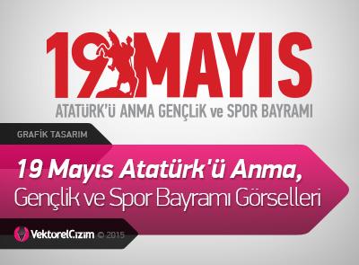 19 Mayıs Atatürk'ü Anma, Gençlik ve Spor Bayramı Görselleri