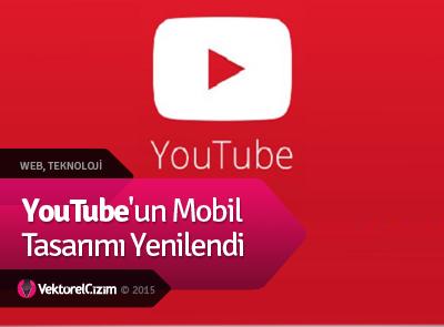 YouTube'un Mobil Tasarımı Yenilendi