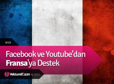 Facebook ve Youtube'dan Fransa'ya Destek
