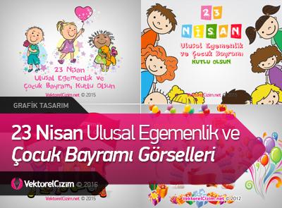 23 Nisan Ulusal Egemenlik ve Çocuk Bayramı Görselleri