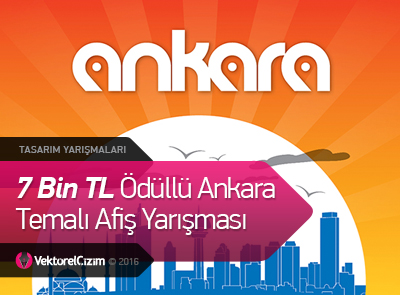 7 Bin TL Ödüllü Ankara ve Kültürel Değerler Temalı Afiş Yarışması