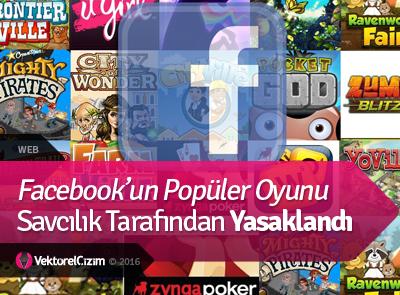 Facebook'un Popüler Oyunu Başsavcılık Tarafından Yasaklandı