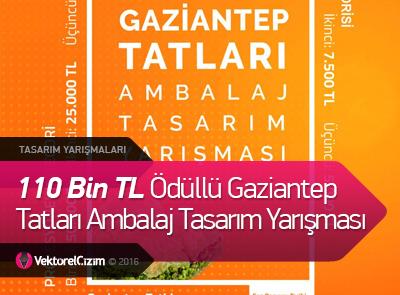 110 Bin TL Ödüllü Gaziantep Tatları Ambalaj Tasarım Yarışması
