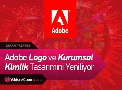 Adobe Logo ve Kurumsal Kimliğini Yeniliyor