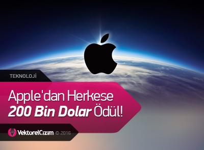 Apple'dan Herkese 200 Bin Dolar Ödül