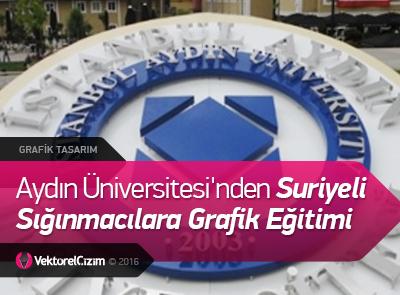 Aydın Üniversitesi'nden Sığınmacılara Grafik Eğitimi