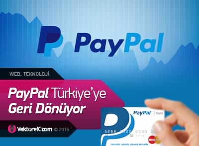 Müjde! PayPal Türkiye'ye Geri Dönüyor