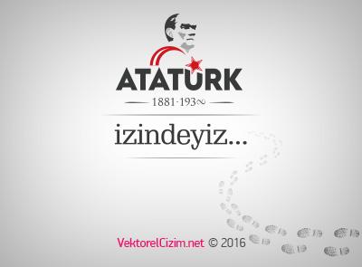 Mustafa Kemal Atatürk, İzindeyiz