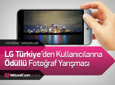 LG Türkiye'den Kullanıcılarına Ödüllü Fotoğraf Yarışması