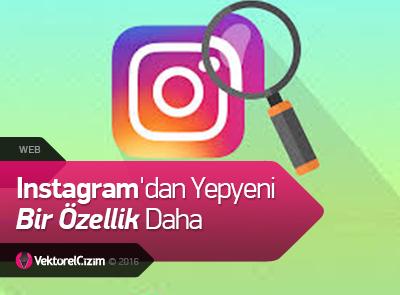 Instagram'dan Yepyeni Bir Özellik Daha