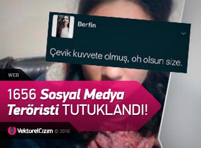 Sosyal Medyada Nefret Kusan 1656 Kişi Tutuklandı!