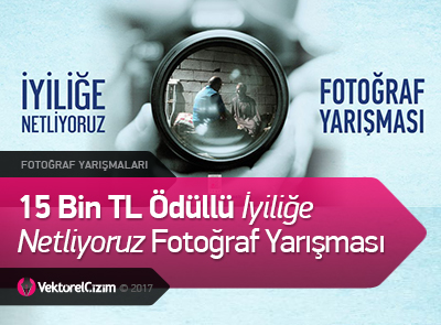 15 Bin TL Ödüllü 'İyiliğe Netliyoruz' Fotoğraf Yarışması