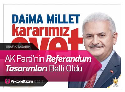 AK Parti'nin Referandum Tasarımları Belli Oldu