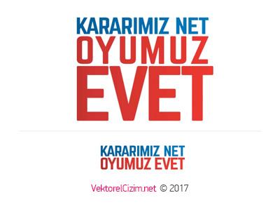Kararımız Net Oyumuz Evet AK Parti