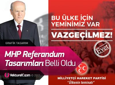MHP Referandum Tasarımları Belli Oldu