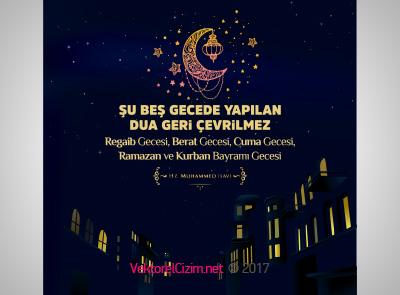 Regaib, Berat, Cuma, Ramazan, Kurban Gecesi