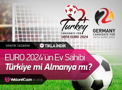 EURO 2024'ün Ev Sahibi Türkiye mi Almanya mı Olacak?
