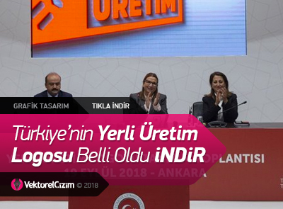 Türkiye'nin Yerli Üretim Logosu Tanıtıldı