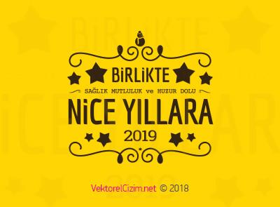 2019, Yeni Yıl Tebriği, Nice Mutlu Yıllar
